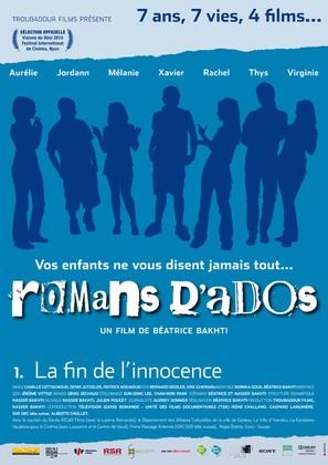 Romans d'ados: 2002-2008 1. La fin de l'innocence - French Movie Poster (thumbnail)