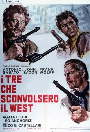 I tre che sconvolsero il West - vado, vedo e sparo
