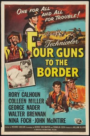 Four Guns to the Border - Movie Poster (thumbnail)