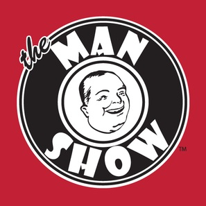 """The Man Show"""
