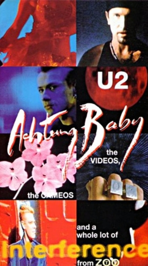 U2: Achtung Baby, the Videos, the Cameos and a Whole Lot of Interference from ZOO-TV