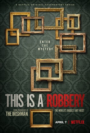 This is a Robbery: The World's Greatest Art Heist