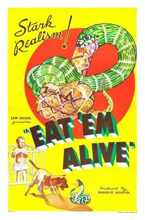 Eat 'Em Alive - Movie Poster (thumbnail)