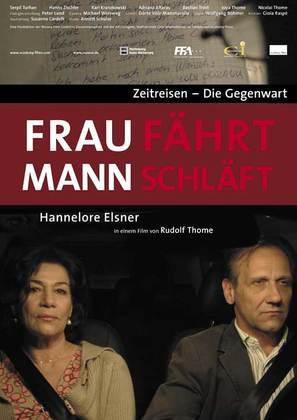 Frau fährt, Mann schläft - Zeitreisen: Die Gegenwart - German Movie Poster (thumbnail)
