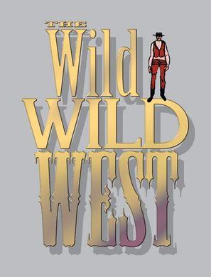 """""""The Wild Wild West"""""""