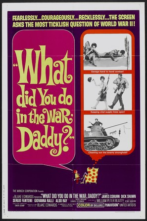 What Did You Do in the War, Daddy? - Movie Poster (thumbnail)