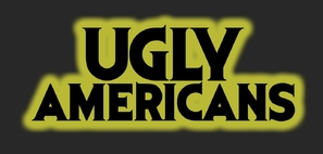 """Ugly Americans"""