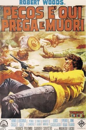 Pecos è qui: prega e muori - Italian Movie Poster (thumbnail)