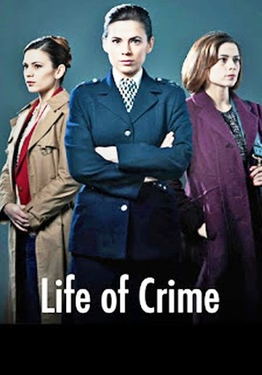 """Life of Crime"""