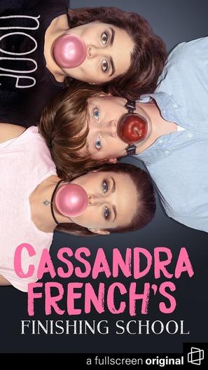 """Cassandra French's Finishing School"" - Movie Poster (thumbnail)"