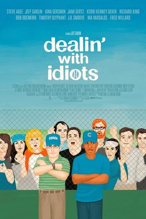 Dealin' with Idiots - Movie Poster (thumbnail)