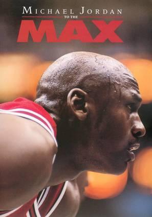 Michael Jordan to the Max - DVD cover (thumbnail)
