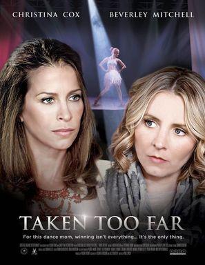 Taken Too Far - Canadian Movie Poster (thumbnail)