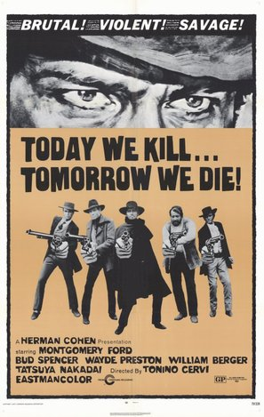 Today We Kill Tomorrow We Die - Movie Poster (thumbnail)