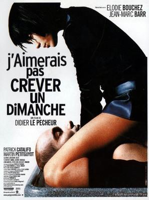J'aimerais pas crever un dimanche - French Movie Poster (thumbnail)