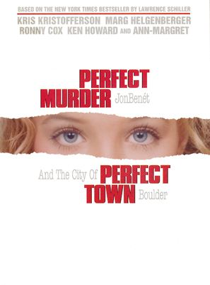 Perfect Murder, Perfect Town: JonBenét and the City of Boulder