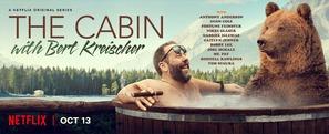 """The Cabin with Bert Kreischer"""