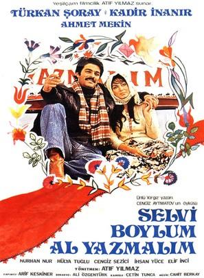 Selvi boylum, al yazmalim - Turkish Movie Poster (thumbnail)