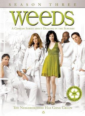 """""""Weeds"""""""