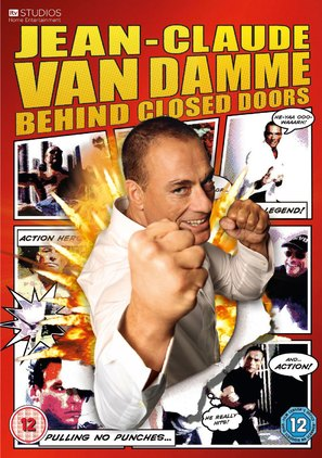 """Jean Claude Van Damme: Behind Closed Doors"""