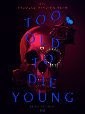 """Too Old To Die Young"" - Movie Poster (thumbnail)"