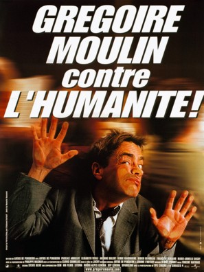 Grégoire Moulin contre l'humanité - French Movie Poster (thumbnail)