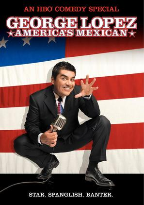 George Lopez: America's Mexican - poster (thumbnail)