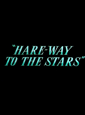 Hare-Way to the Stars