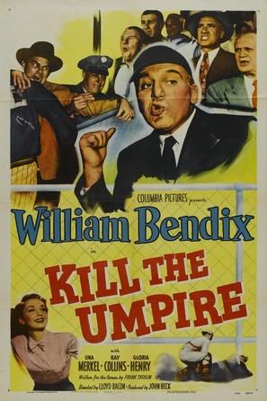 Kill the Umpire - Movie Poster (thumbnail)