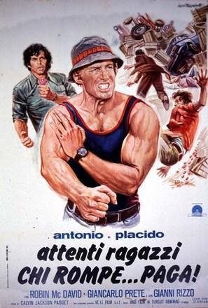 Antonio e Placido - Attenti ragazzi... chi rompe paga - Italian Movie Poster (thumbnail)