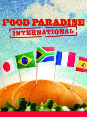 """""""Food Paradise: International"""""""