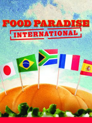 """Food Paradise: International"""