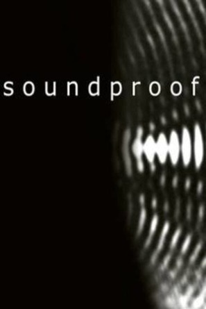 Soundproof - British Movie Cover (thumbnail)