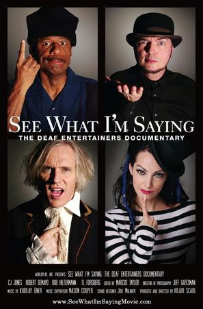 See What I'm Saying: The Deaf Entertainers Documentary - Movie Poster (thumbnail)