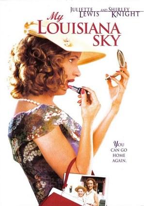 My Louisiana Sky - Movie Cover (thumbnail)
