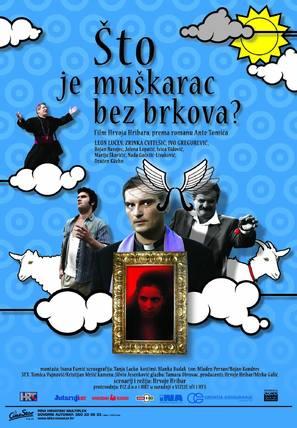 Sto je muskarac bez brkova? - Croatian Movie Poster (thumbnail)