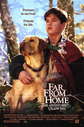 Far from Home: The Adventures of Yellow Dog - Movie Poster (thumbnail)
