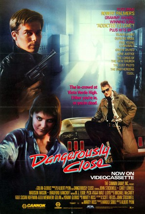 Dangerously Close - Video release movie poster (thumbnail)