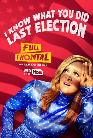 """Full Frontal with Samantha Bee"""