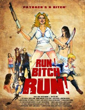 Run! Bitch Run! - Movie Poster (thumbnail)