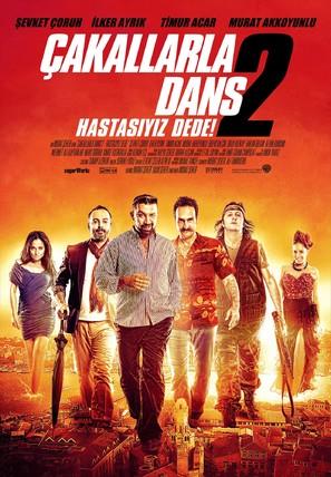 Çakallarla Dans 2: Hastasiyiz Dede - Turkish Movie Poster (thumbnail)