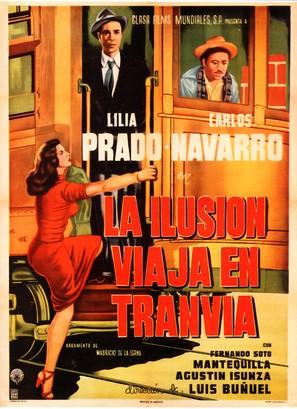 Ilusión viaja en tranvía, La