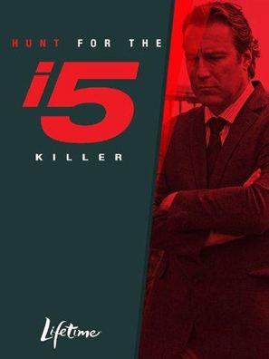 Hunt for the I-5 Killer - Movie Poster (thumbnail)