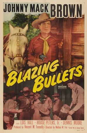 Blazing Bullets