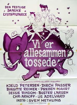 Vi er allesammen tossede - Danish Movie Poster (thumbnail)