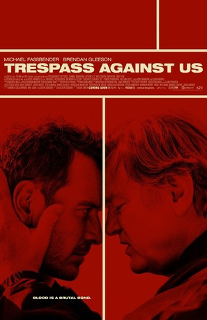 Trespass Against Us - Theatrical movie poster (thumbnail)