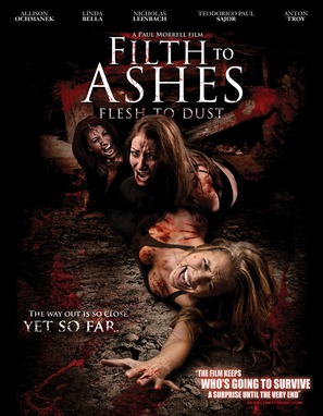 Filth to Ashes, Flesh to Dust - Movie Poster (thumbnail)