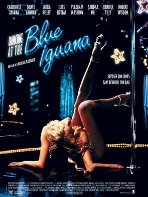 Dancing at the Blue Iguana - French Movie Poster (thumbnail)