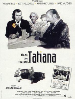 Pidä huivista kiinni, Tatjana