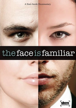 Starz Inside: The Face Is Familiar - Movie Poster (thumbnail)